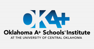 Oklahoma A+ Schools Institute at the University of Central Oklahoma
